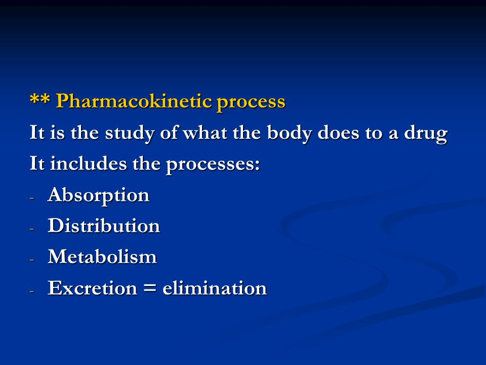 ** Pharmacokinetic process