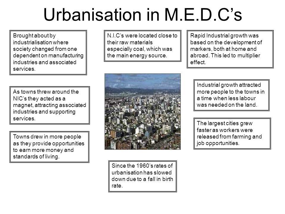 Urbanisation in M.E.D.C's