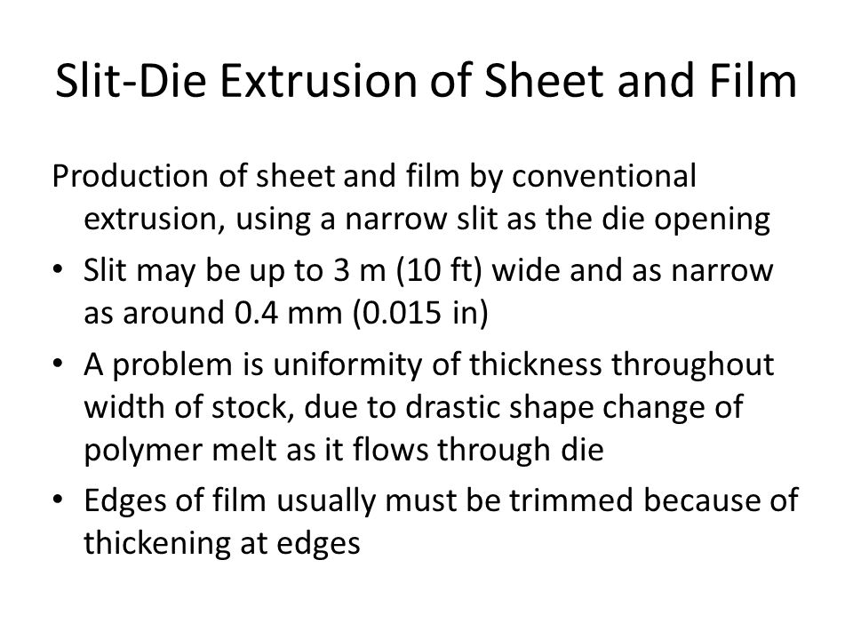 Slit‑Die Extrusion of Sheet and Film