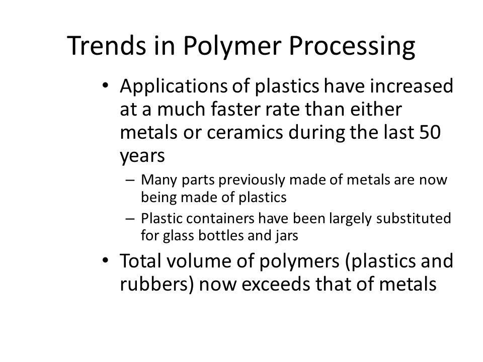 Trends in Polymer Processing