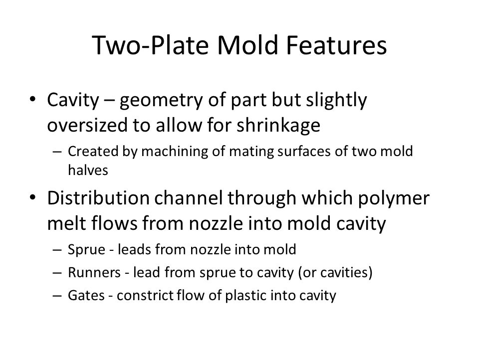 Two‑Plate Mold Features