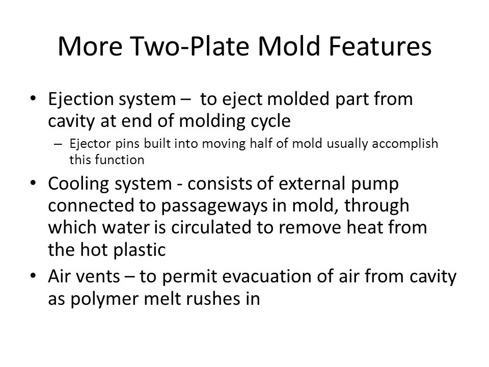 More Two‑Plate Mold Features