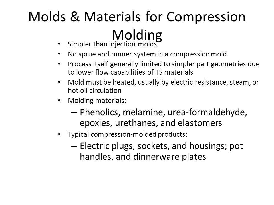 Molds & Materials for Compression Molding