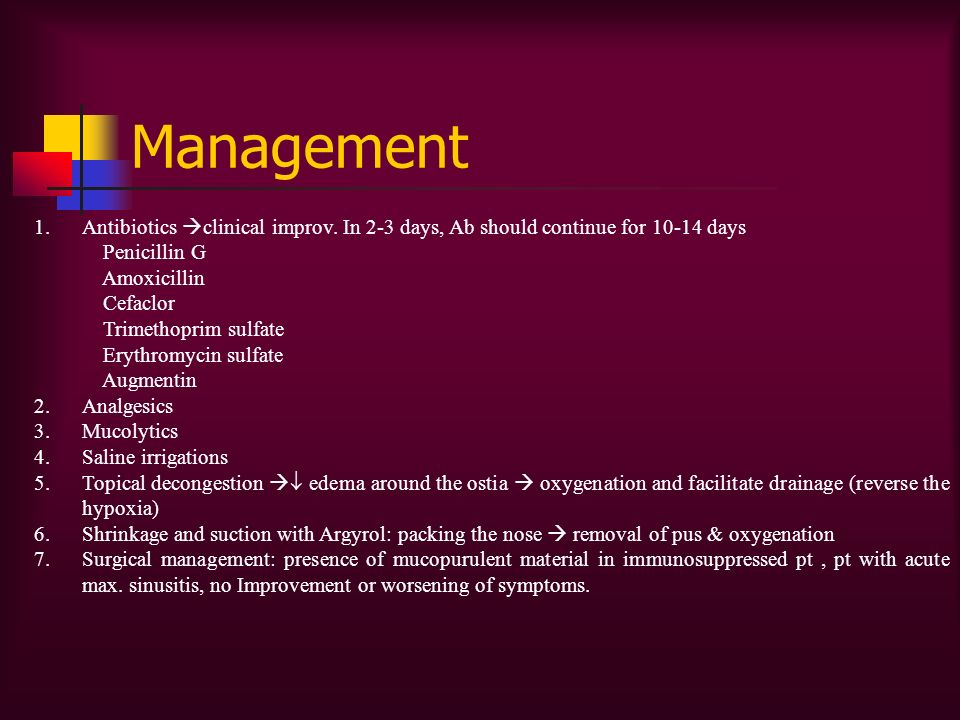 Management Antibiotics clinical improv. In 2-3 days, Ab should continue for 10-14 days. Penicillin G.