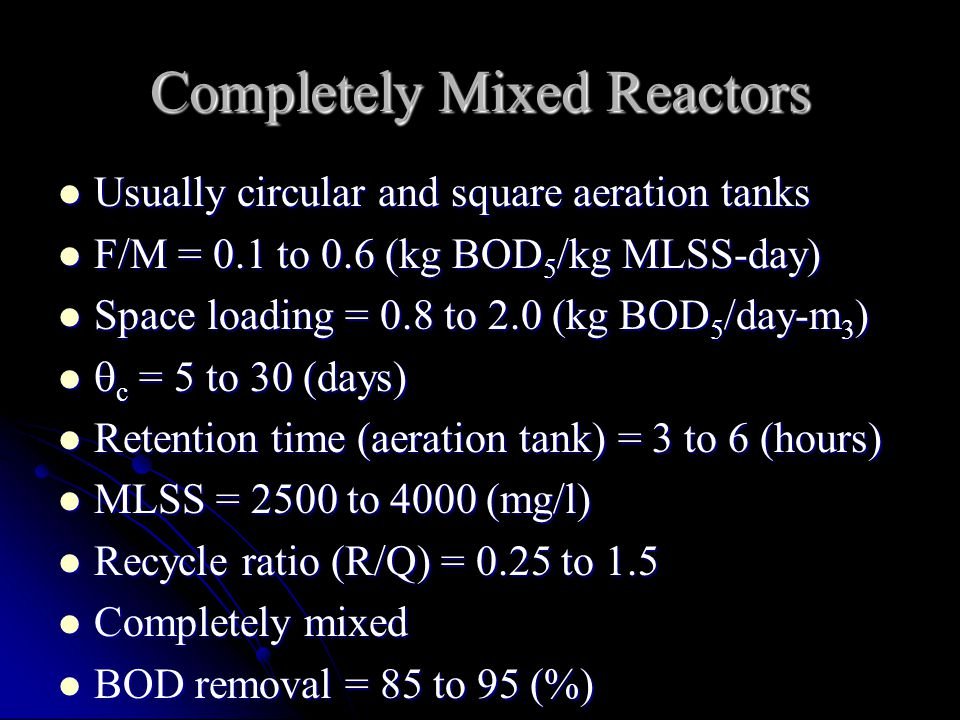 Completely Mixed Reactors
