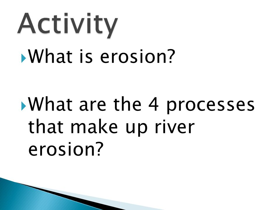 Activity What is erosion