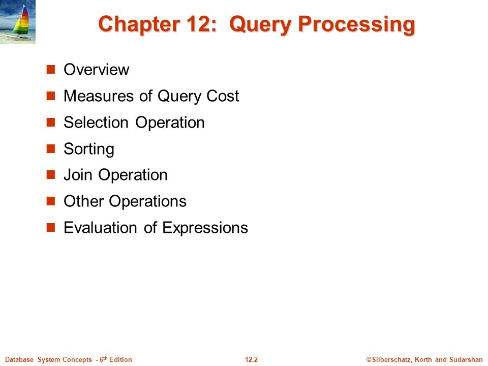 Chapter 12: Query Processing