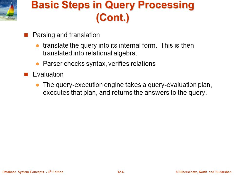 Basic Steps in Query Processing (Cont.)