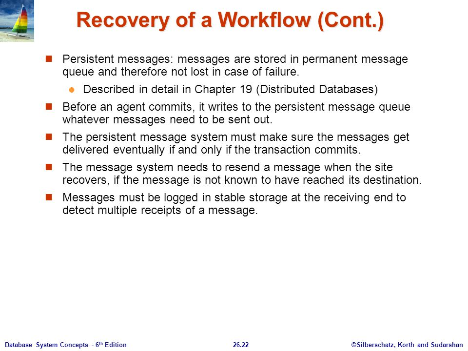Recovery of a Workflow (Cont.)
