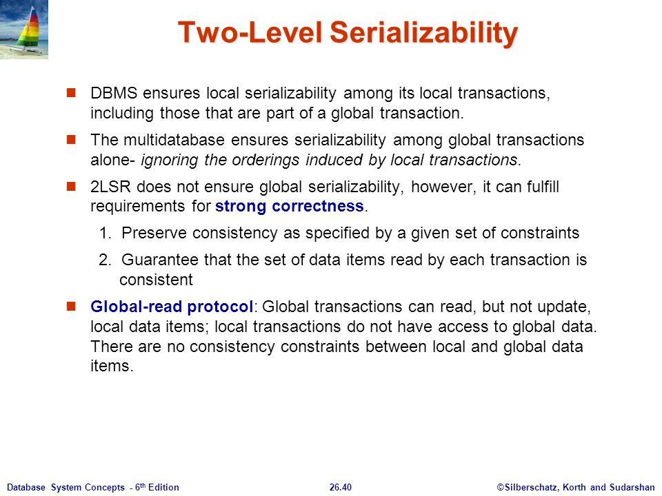 Two-Level Serializability