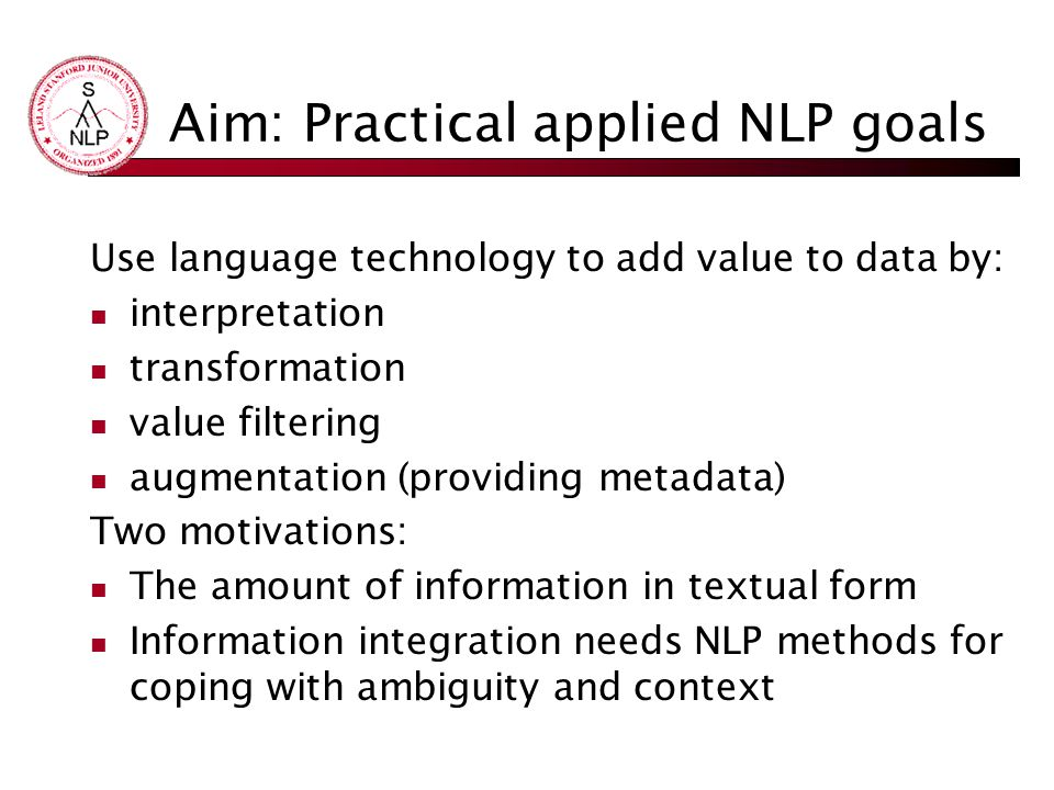 Aim: Practical applied NLP goals