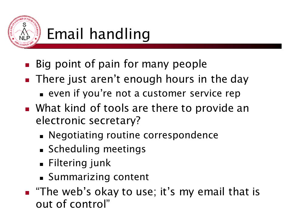 Email handling Big point of pain for many people