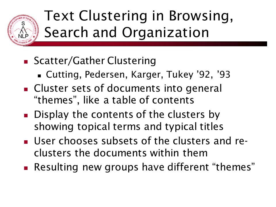 Text Clustering in Browsing, Search and Organization