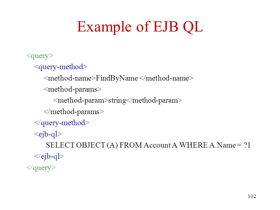 Example of EJB QL <query> <query-method>