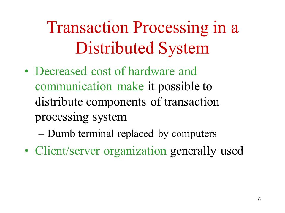 Transaction Processing in a Distributed System