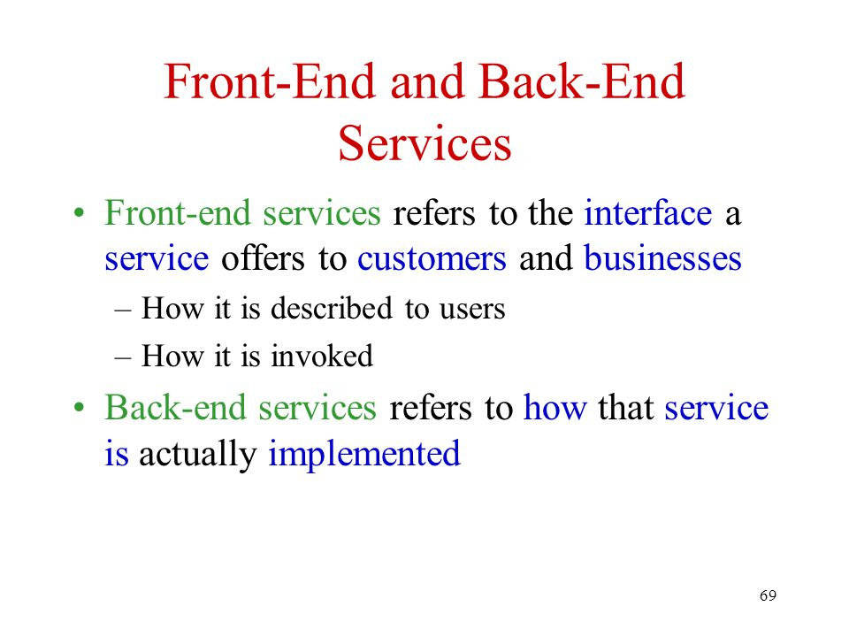 Front-End and Back-End Services