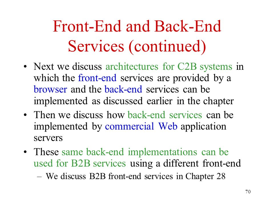 Front-End and Back-End Services (continued)