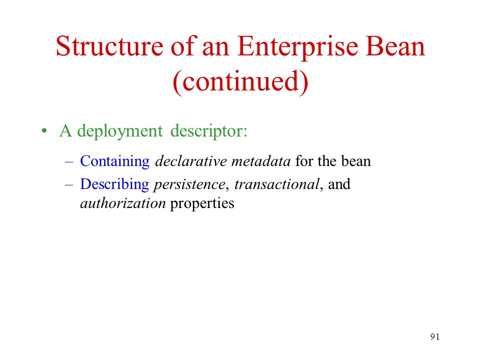Structure of an Enterprise Bean (continued)