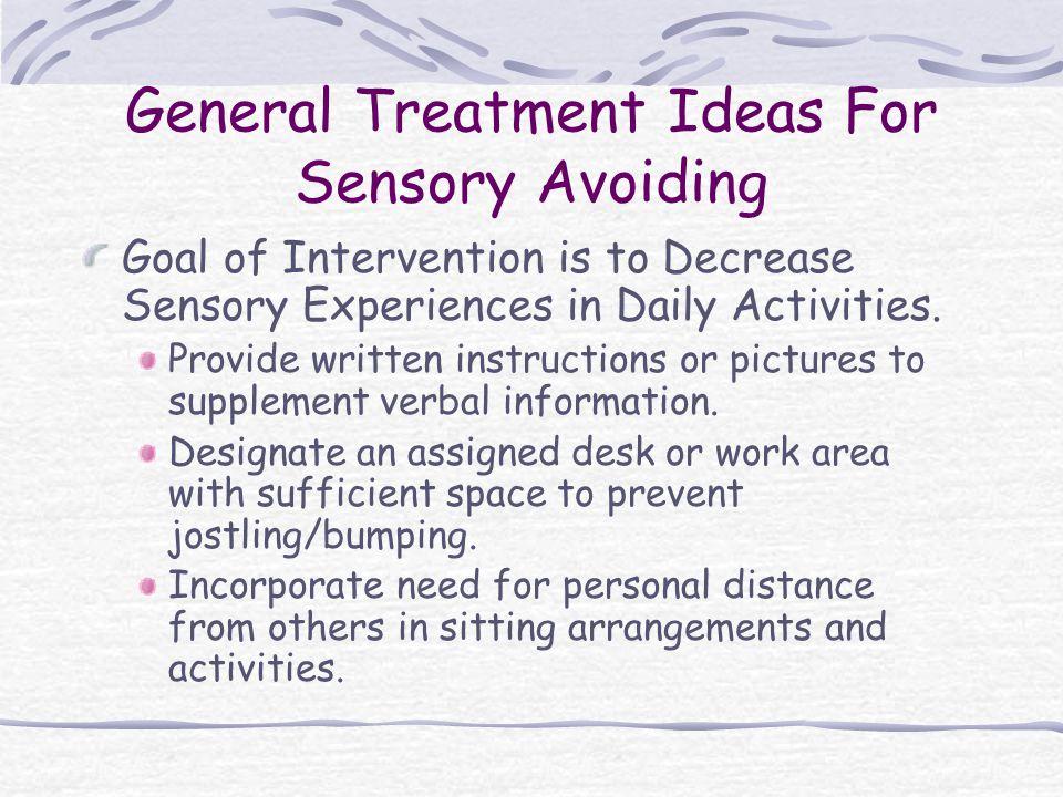 General Treatment Ideas For Sensory Avoiding