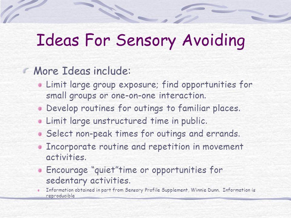Ideas For Sensory Avoiding