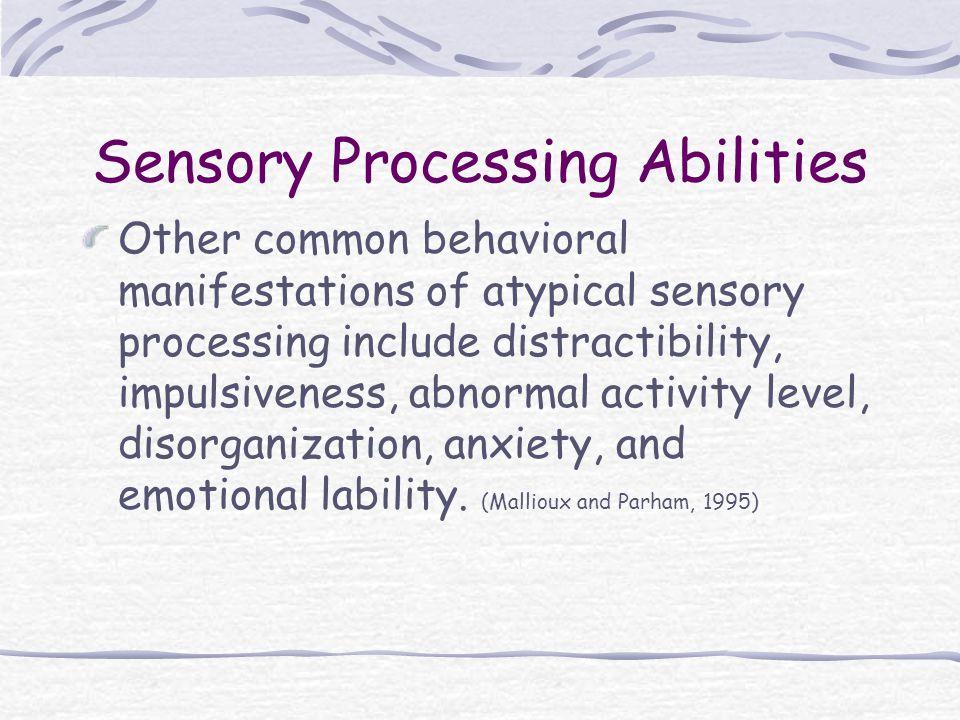 Sensory Processing Abilities