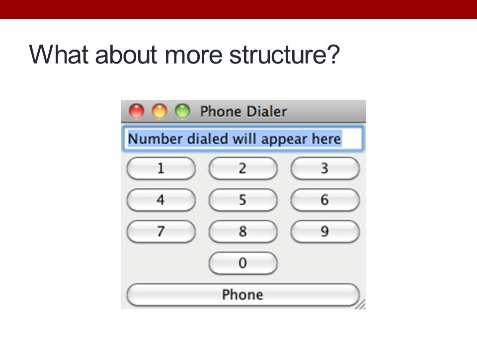 What about more structure