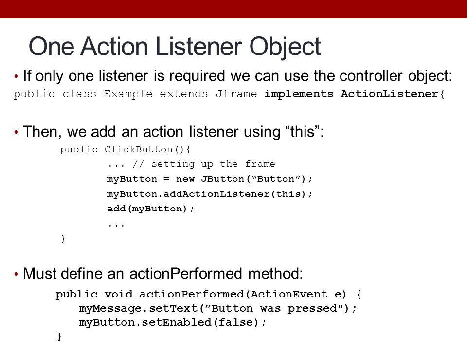 One Action Listener Object