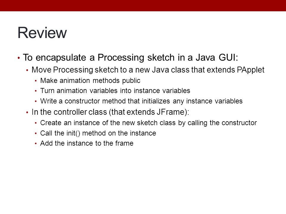 Review To encapsulate a Processing sketch in a Java GUI: