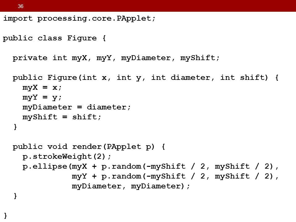 import processing.core.PApplet; public class Figure {