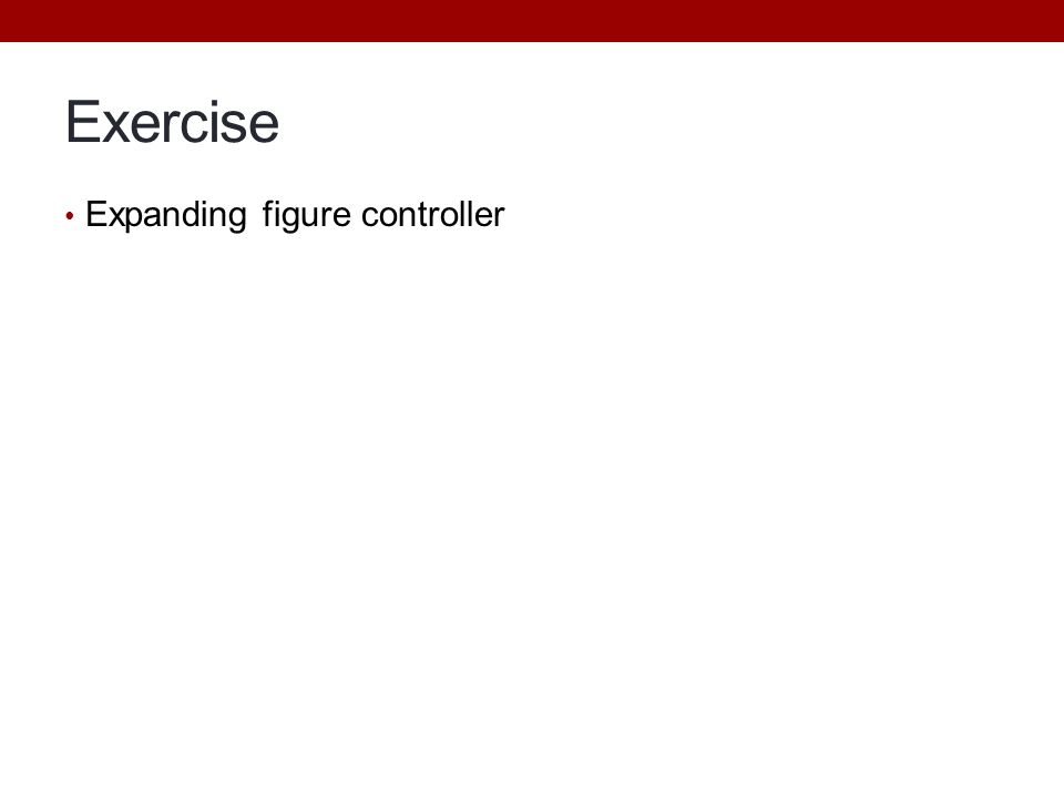 Exercise Expanding figure controller Change into a Java class
