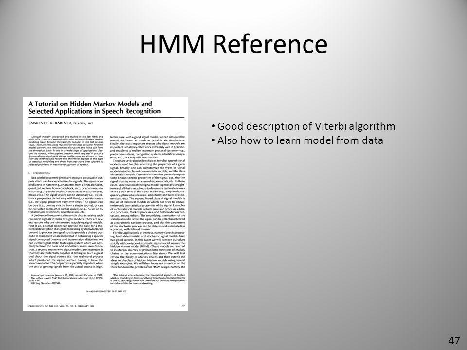HMM Reference Good description of Viterbi algorithm