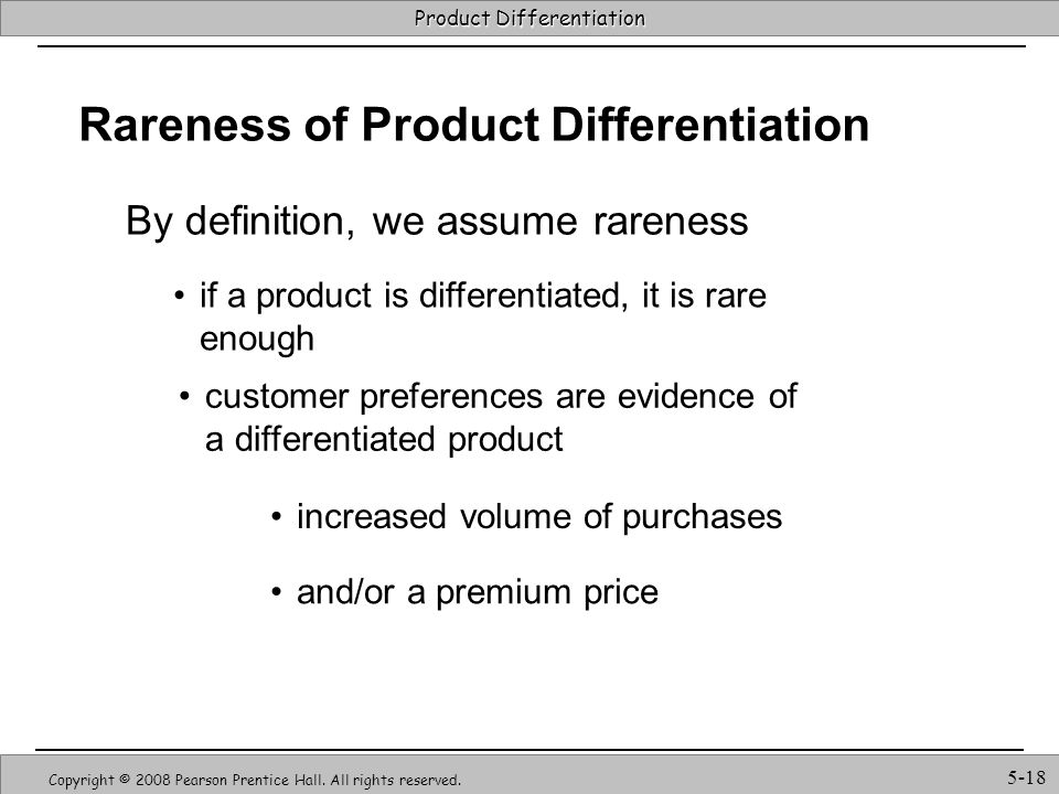 Rareness of Product Differentiation