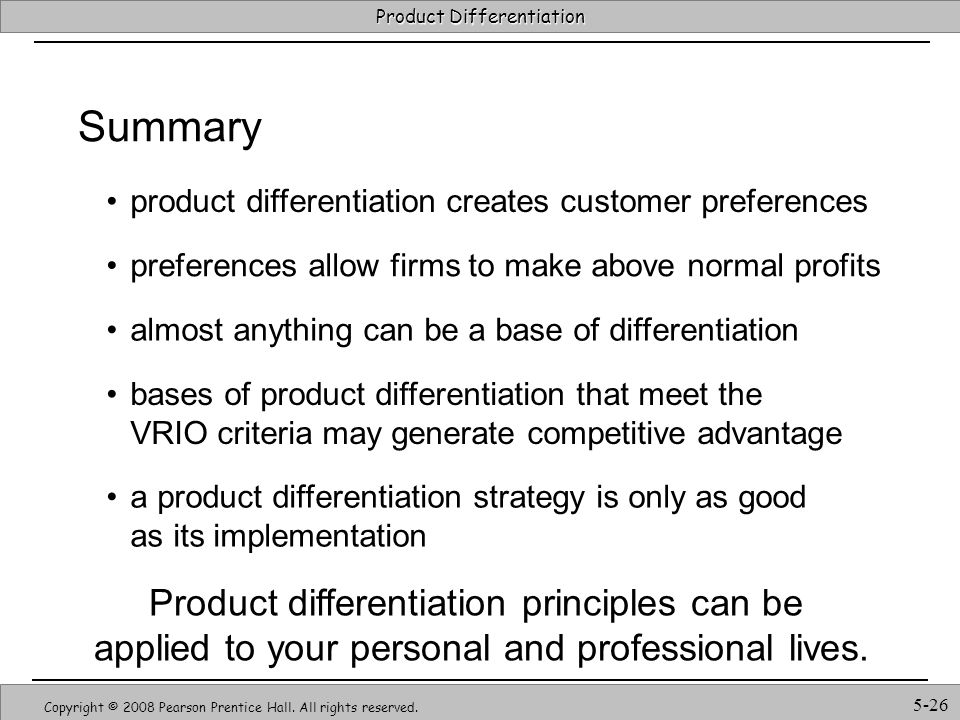 Summary Product differentiation principles can be