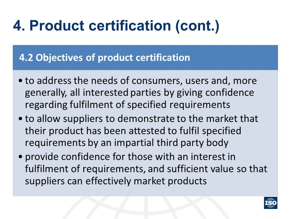 4. Product certification (cont.)