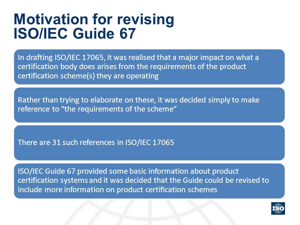 Motivation for revising ISO/IEC Guide 67