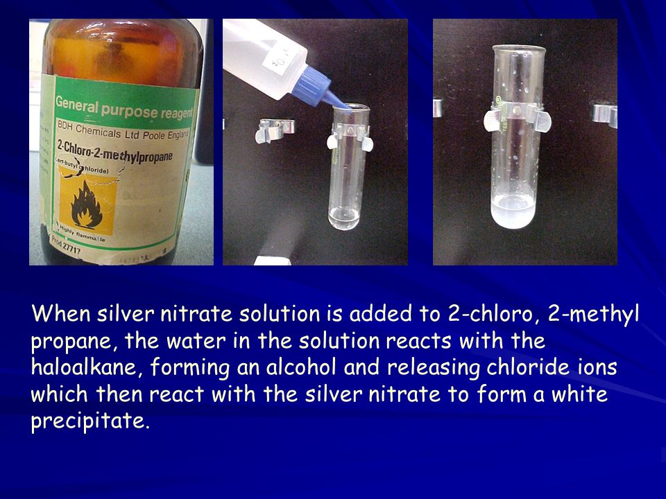When silver nitrate solution is added to 2-chloro, 2-methyl propane, the water in the solution reacts with the haloalkane, forming an alcohol and releasing chloride ions which then react with the silver nitrate to form a white precipitate.