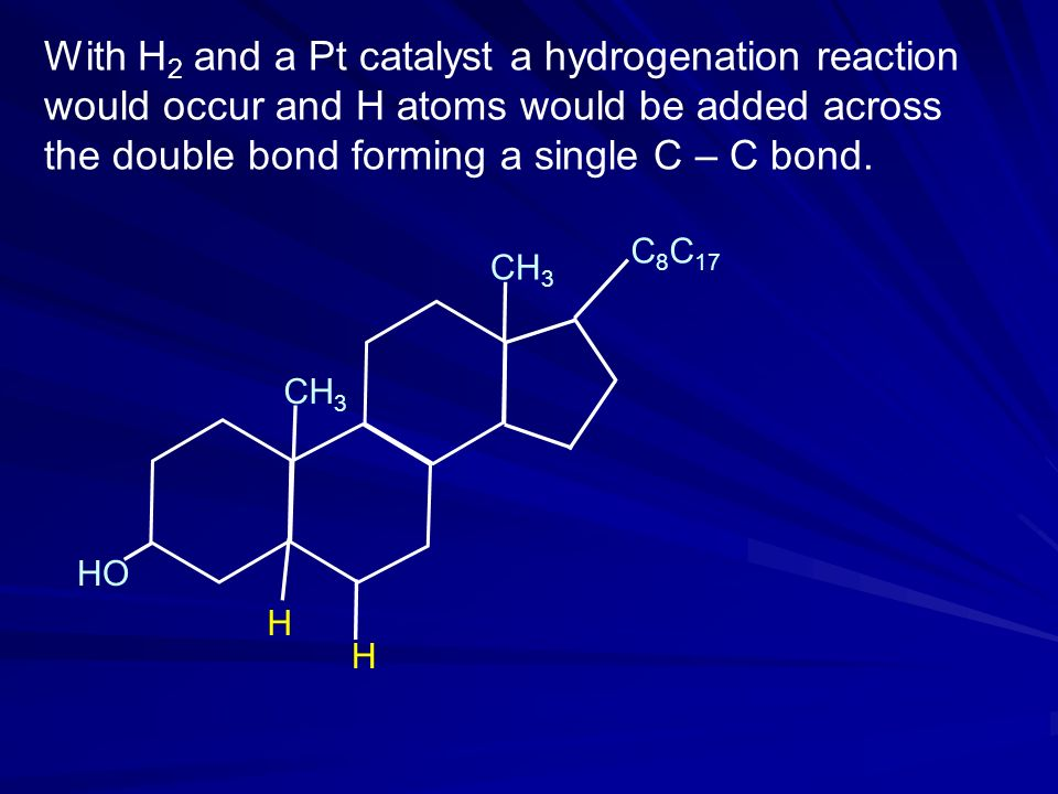With H2 and a Pt catalyst a hydrogenation reaction would occur and H atoms would be added across the double bond forming a single C – C bond.