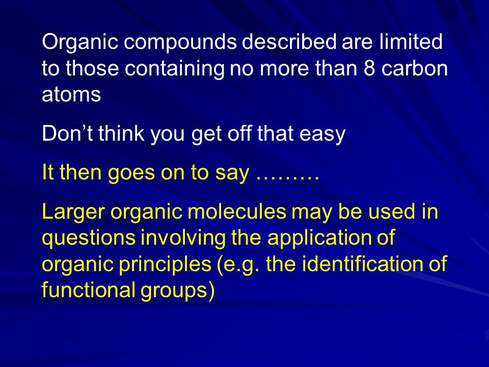 Organic compounds described are limited to those containing no more than 8 carbon atoms