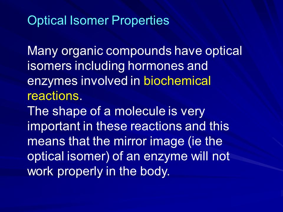 Optical Isomer Properties