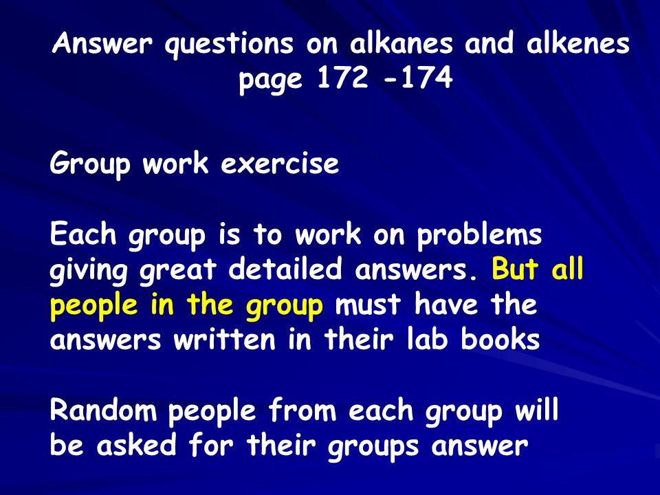Answer questions on alkanes and alkenes