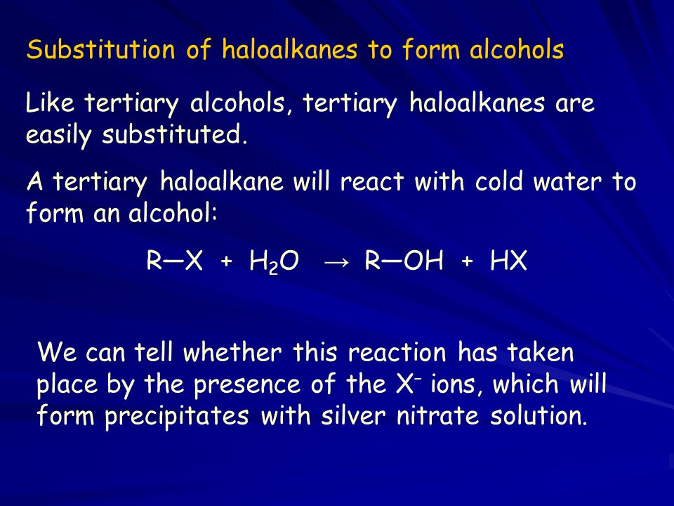 Substitution of haloalkanes to form alcohols