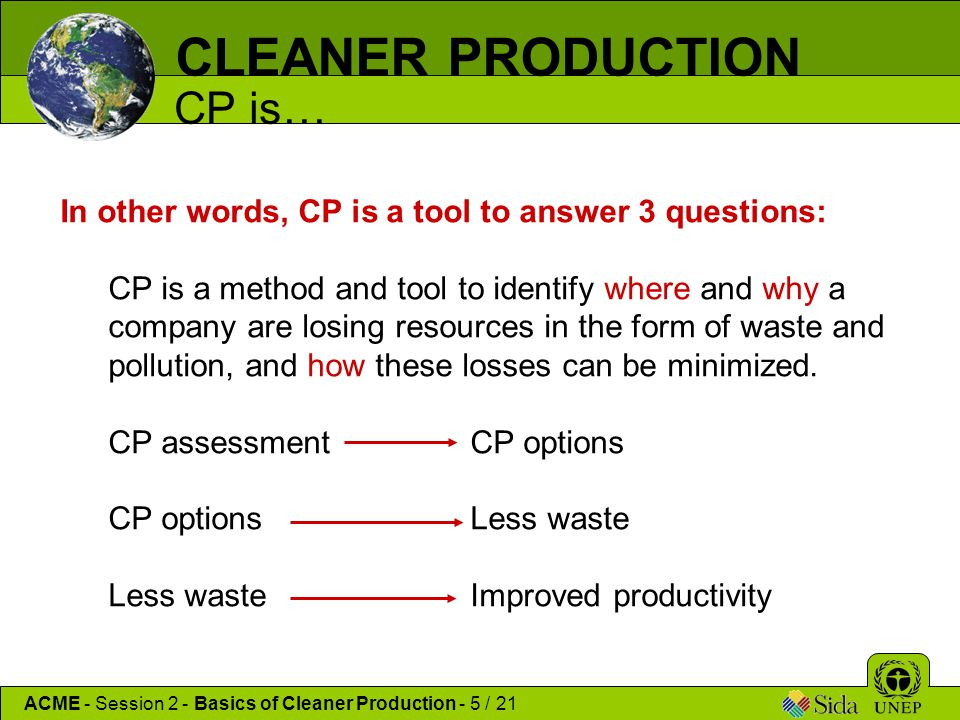 CLEANER PRODUCTION CP is…