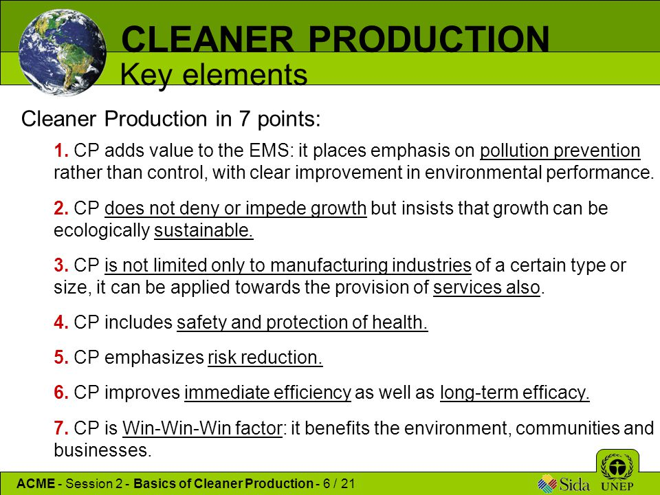 CLEANER PRODUCTION Key elements Cleaner Production in 7 points: