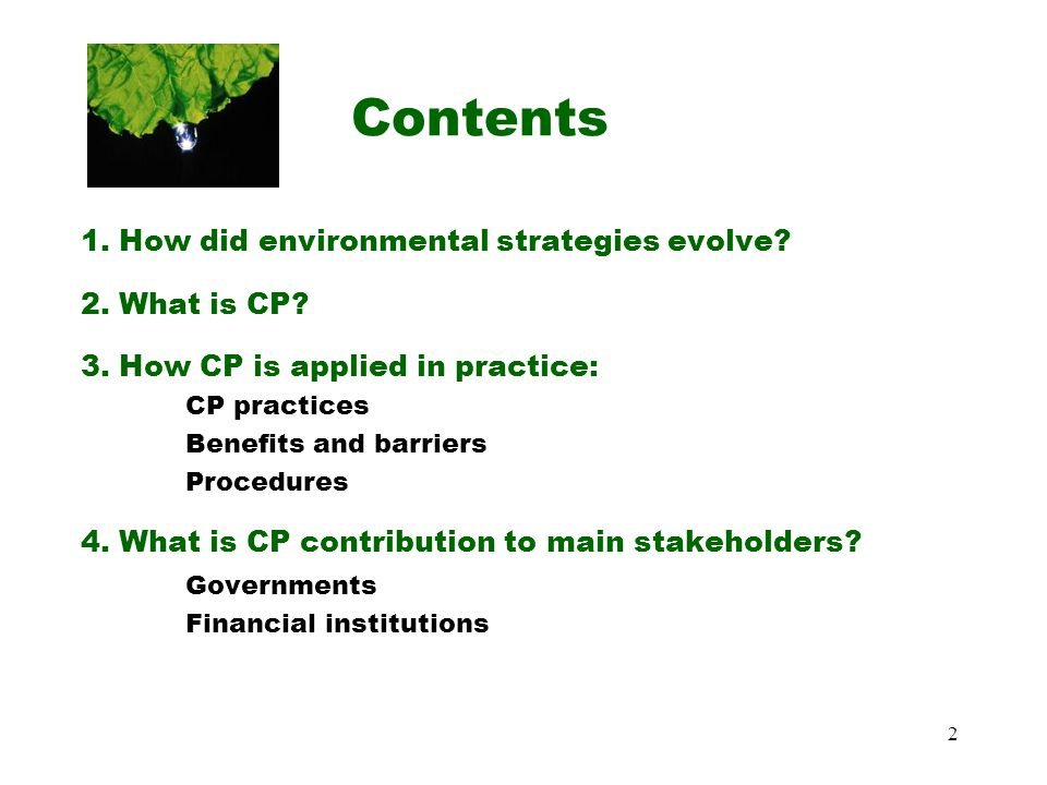 Contents 1. How did environmental strategies evolve 2. What is CP