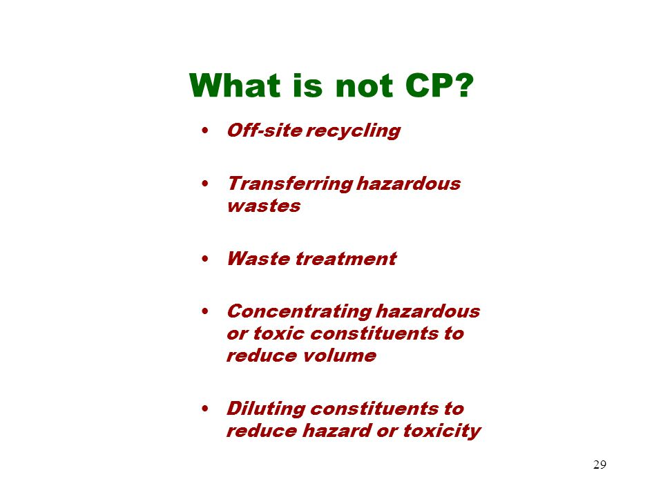 What is not CP Off-site recycling Transferring hazardous wastes