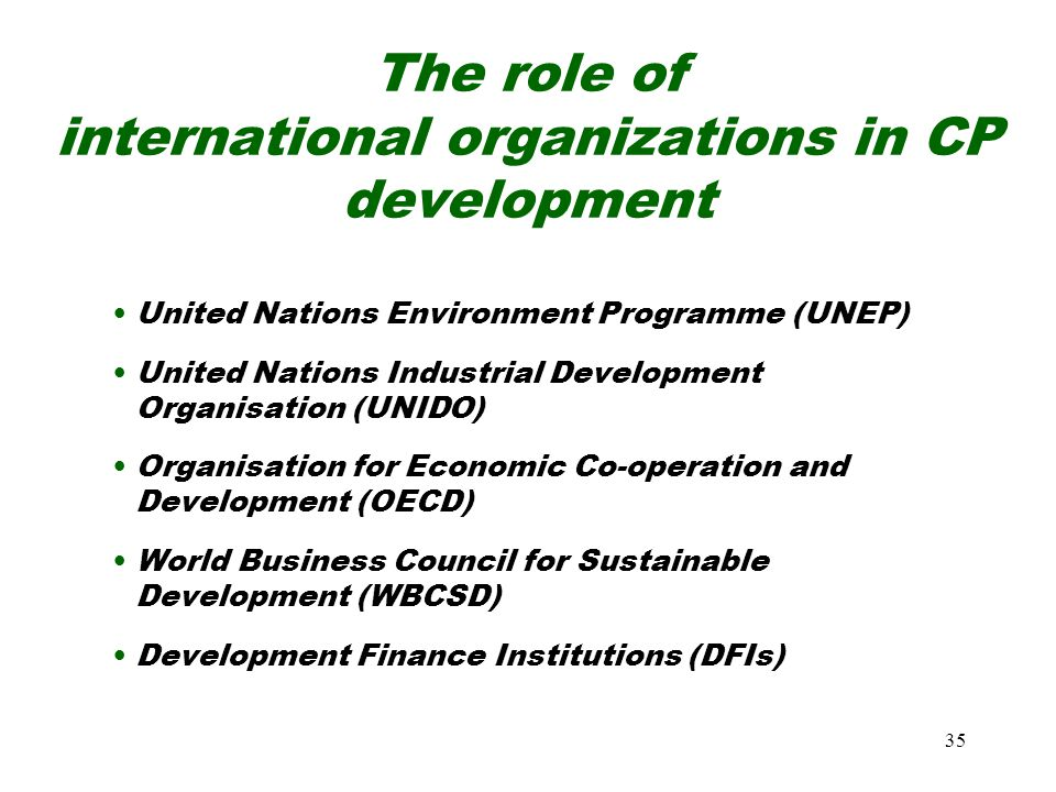 The role of international organizations in CP development