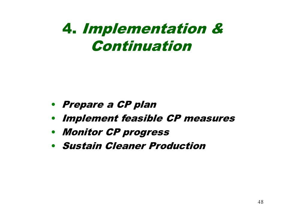 4. Implementation & Continuation