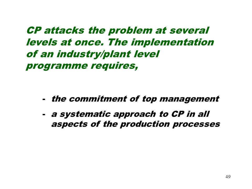 CP attacks the problem at several levels at once