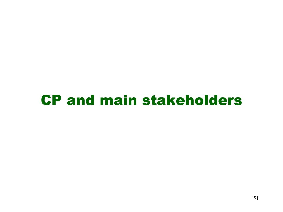 CP and main stakeholders