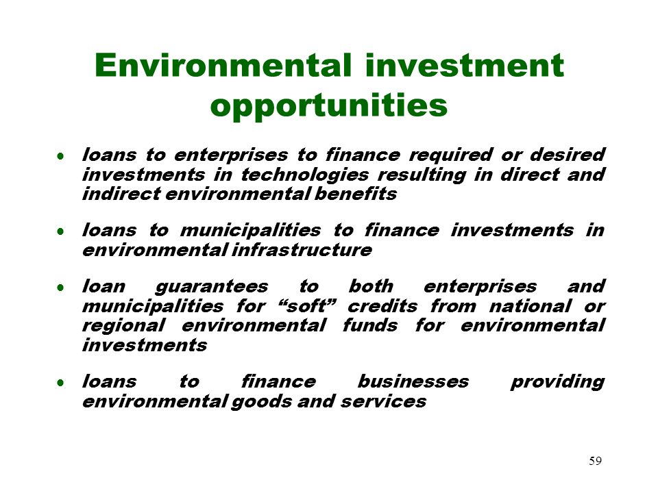 Environmental investment opportunities